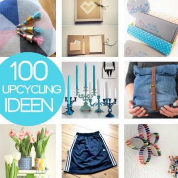 100 Upcycling Ideen kostenlose Anleitungen zum Nähen Basteln und Wohnung dekorieren Geschenke