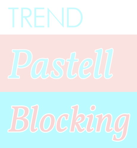 Mode Sommertrends 2015 Trend Sommer Pastell Blocking 6