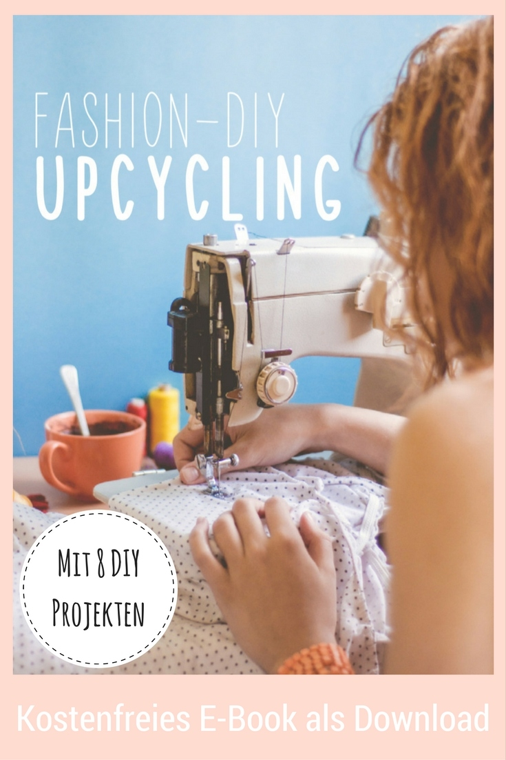 Fashion Upcycling Ebook kostenlos / DIY MODE
