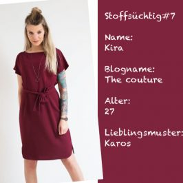 Stoffsüchtig #7 – Interview mit Kira von The couture